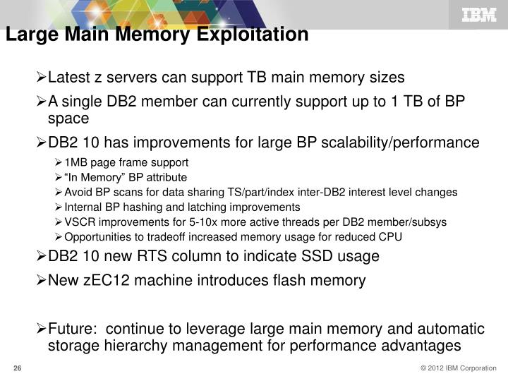 Large Main Memory Exploitation