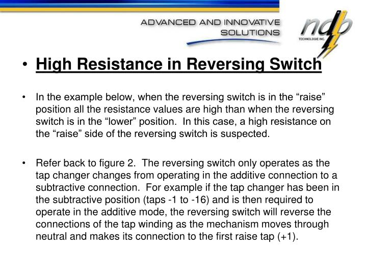 High Resistance in Reversing Switch