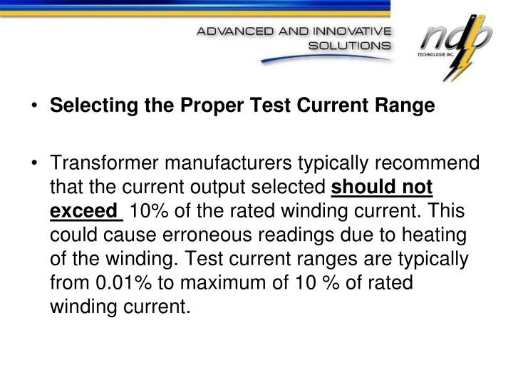 Selecting the Proper Test Current Range