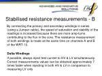 stabilised resistance measurements b