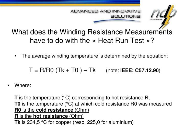 What does the Winding Resistance Measurements have to do with the « Heat Run Test »?