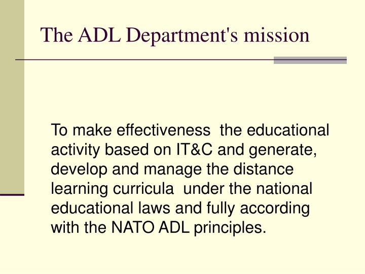 The ADL Department's mission