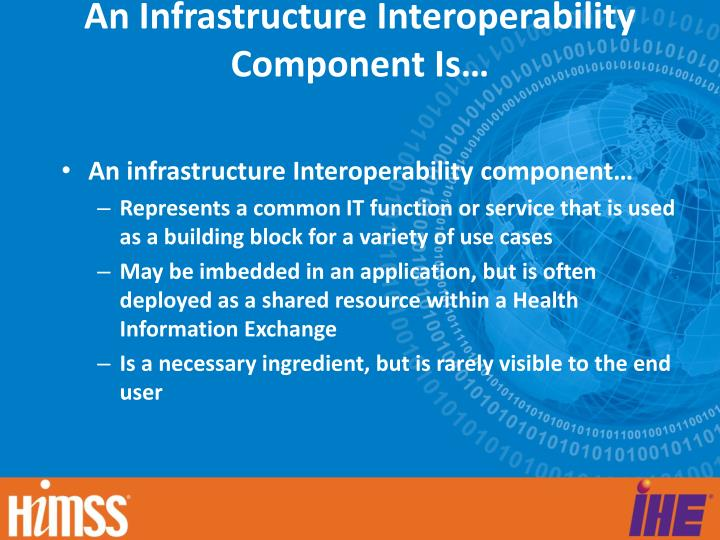 An infrastructure interoperability component is