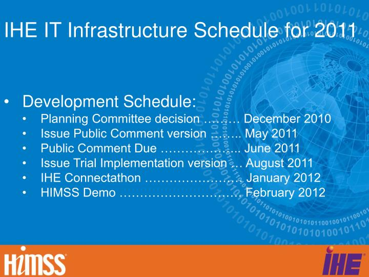 IHE IT Infrastructure Schedule for 2011