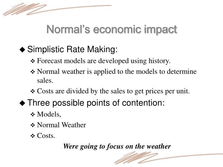 Normal's economic impact