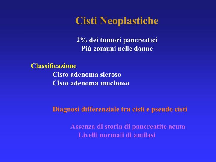 Cisti Neoplastiche