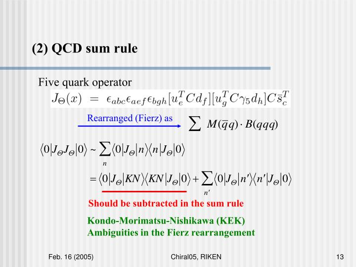 (2) QCD sum rule