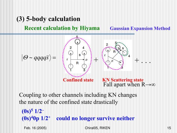 (3) 5-body calculation
