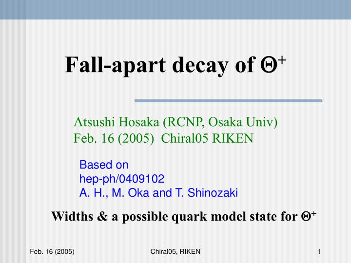 Fall-apart decay of