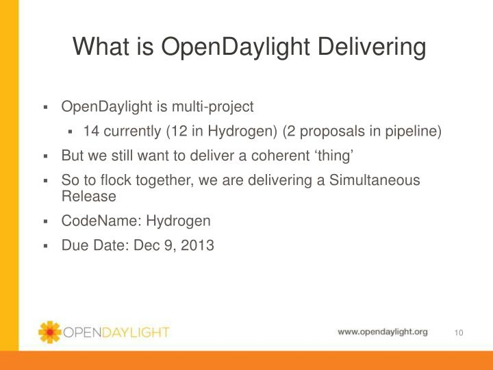 What is OpenDaylight Delivering