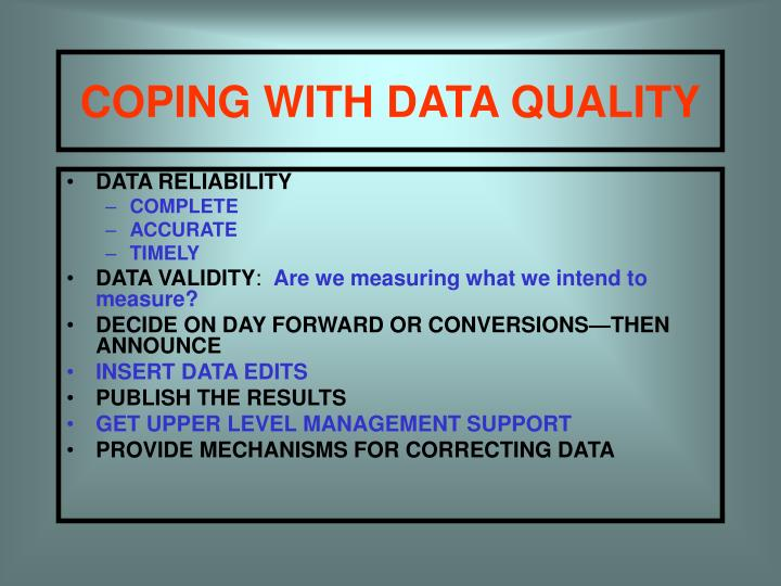 COPING WITH DATA QUALITY