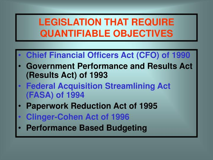 LEGISLATION THAT REQUIRE QUANTIFIABLE OBJECTIVES