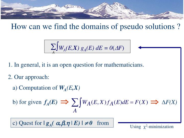 How can we find the domains of pseudo solutions ?