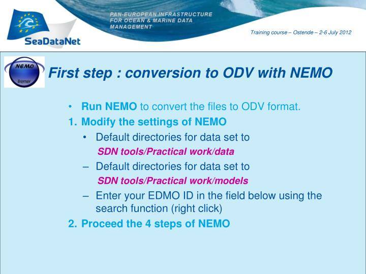 First step : conversion to ODV with NEMO