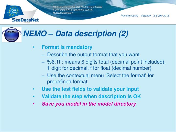 NEMO – Data description (2)