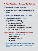 a few workout rules guidelines