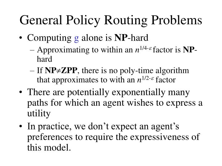 General policy routing problems