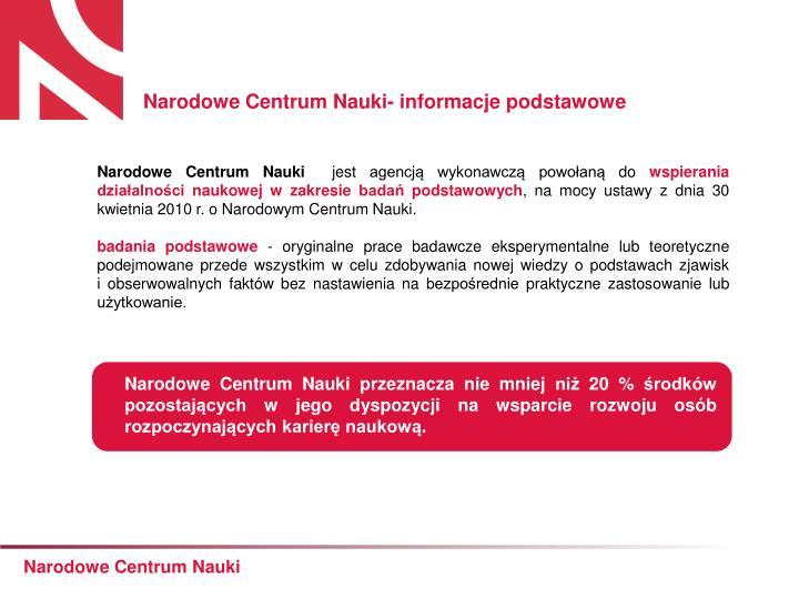 Narodowe Centrum Nauki- informacje podstawowe