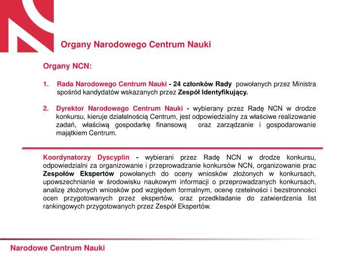 Organy Narodowego Centrum Nauki