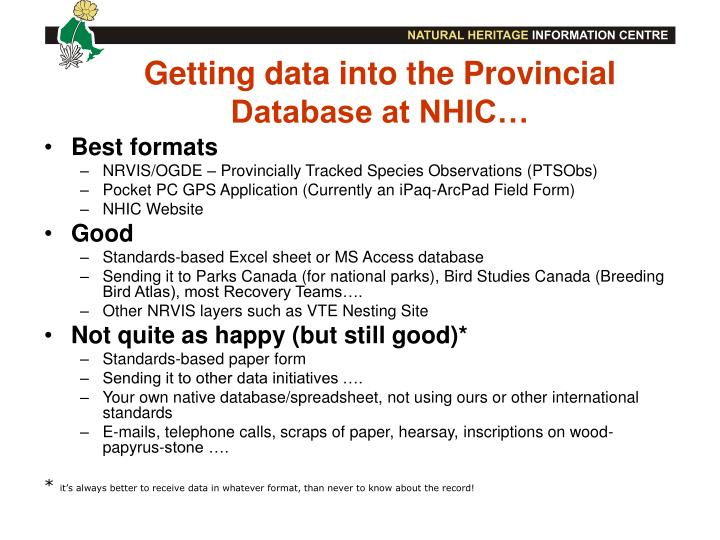 Getting data into the Provincial Database at NHIC…