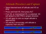 altitude preselect and capture