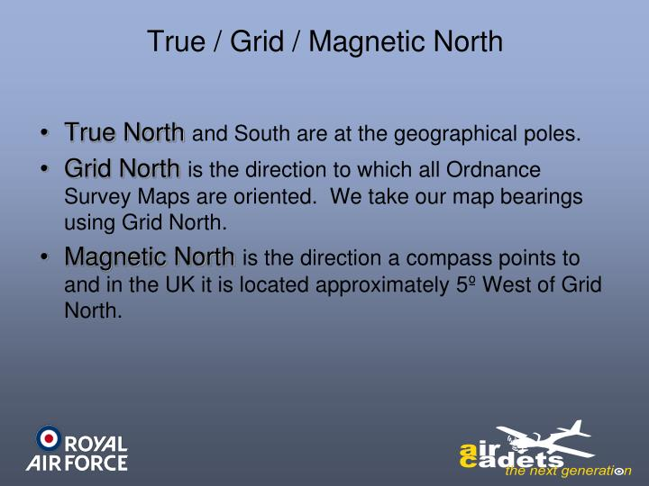 True / Grid / Magnetic North
