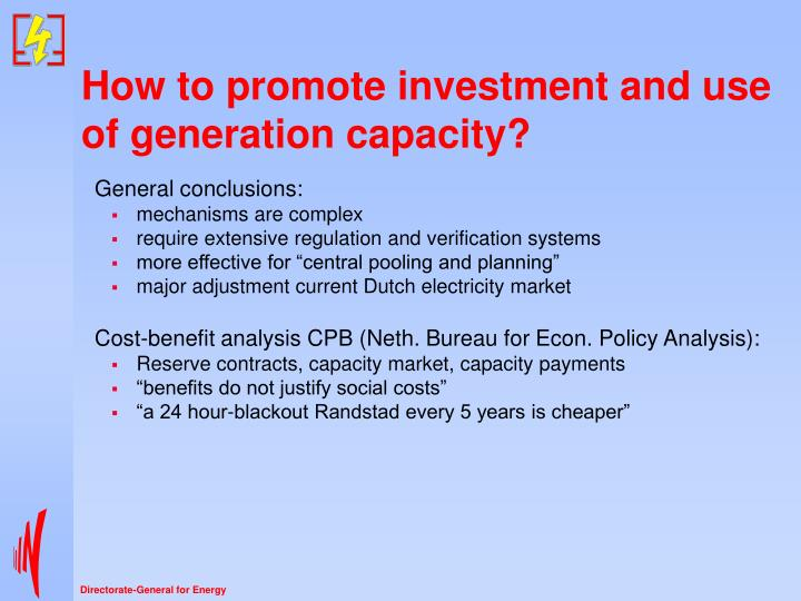 How to promote investment and use of generation capacity?
