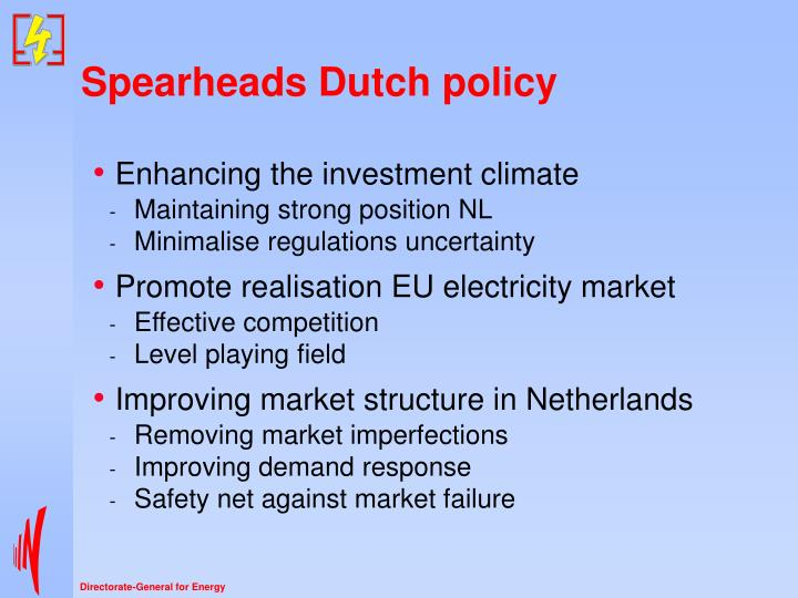 Spearheads Dutch policy