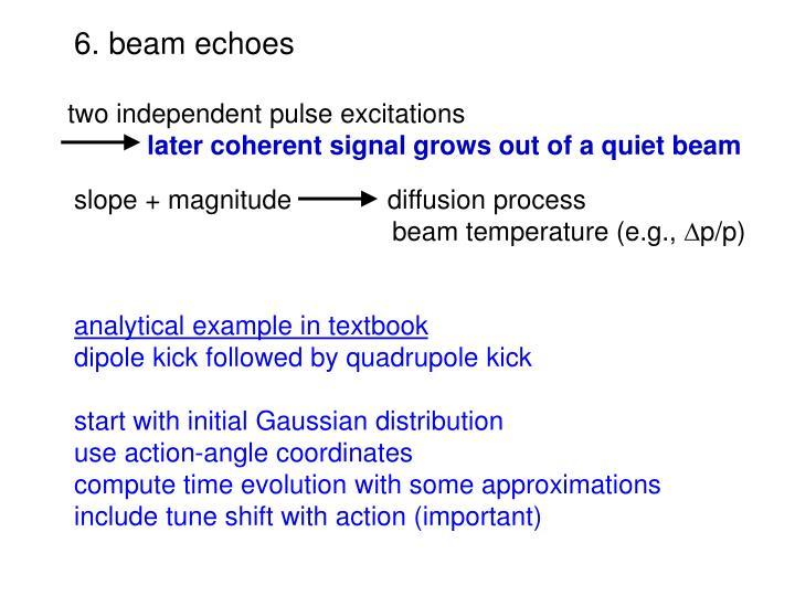 6. beam echoes