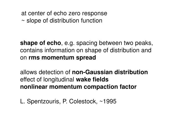 at center of echo zero response