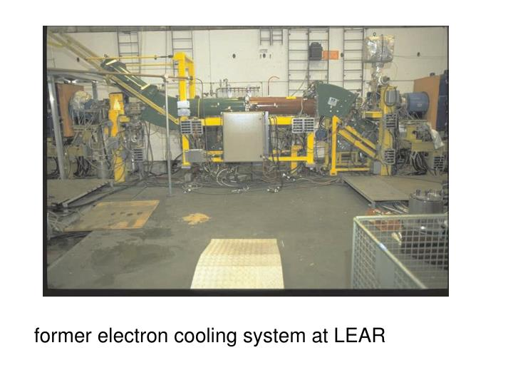 former electron cooling system at LEAR