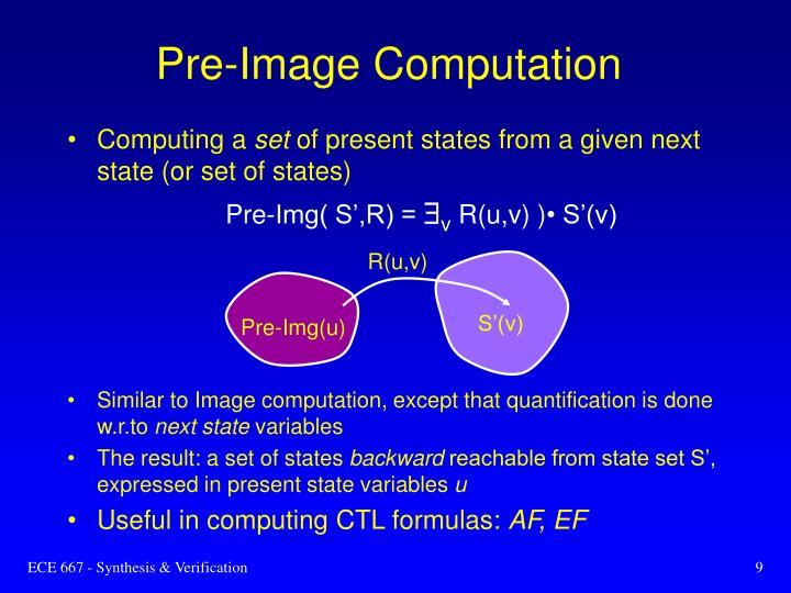 Pre-Image Computation