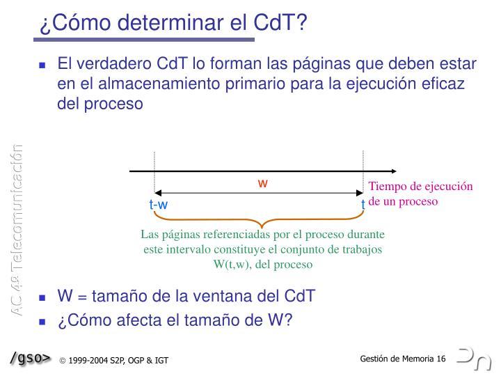 ¿Cómo determinar el CdT?