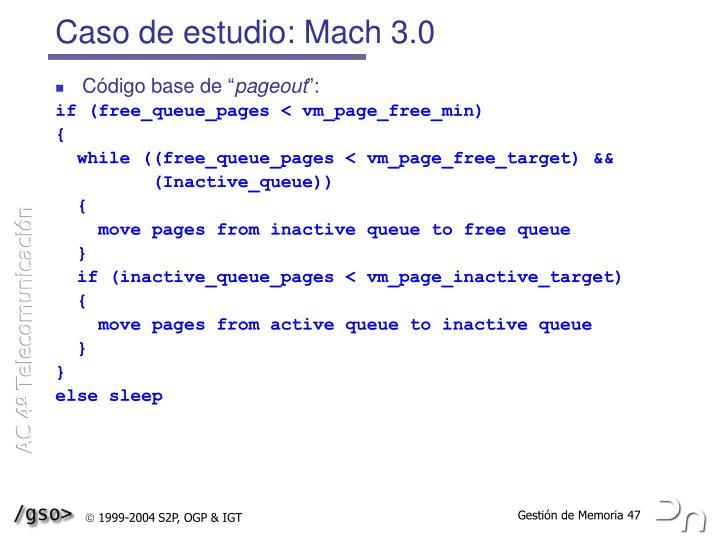 Caso de estudio: Mach 3.0