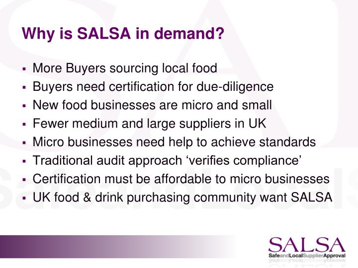 Why is SALSA in demand?