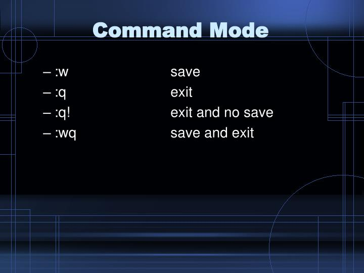 Command Mode