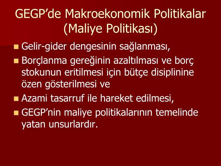 GEGP'de Makroekonomik Politikalar