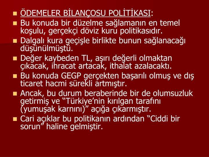 ÖDEMELER BİLANÇOSU POLİTİKASI