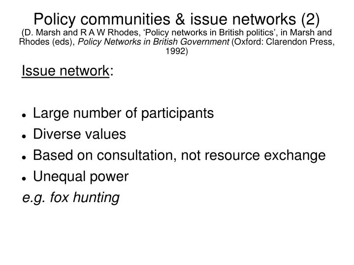 Policy communities & issue networks (2)