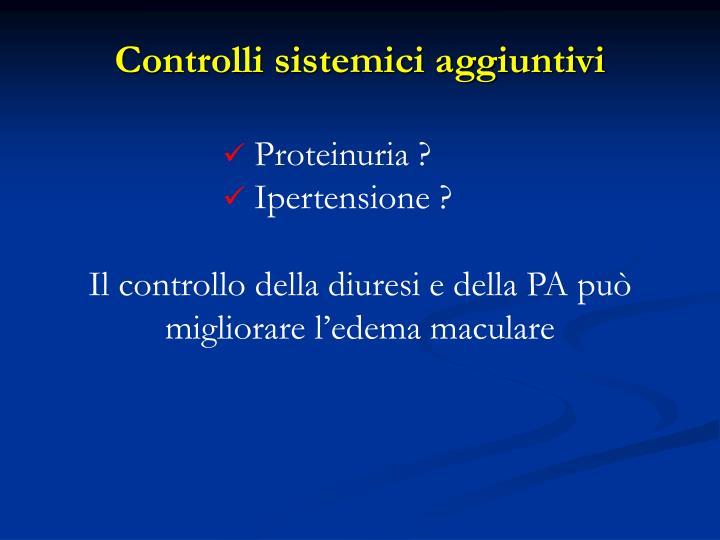 Controlli sistemici aggiuntivi
