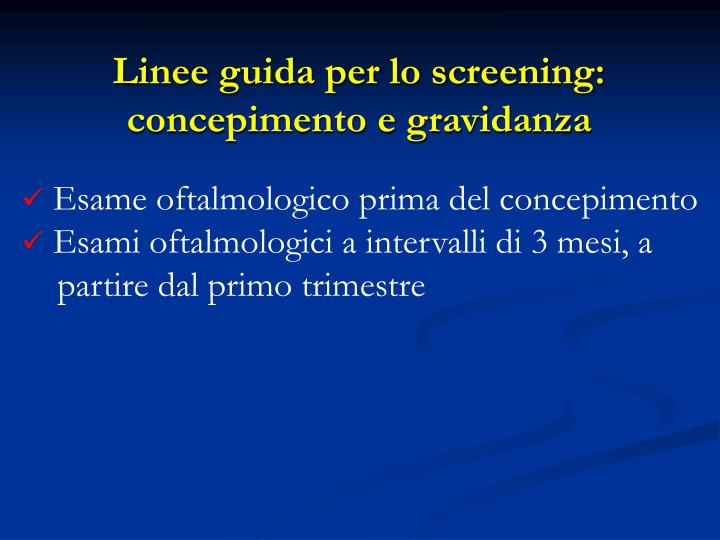 Linee guida per lo screening: