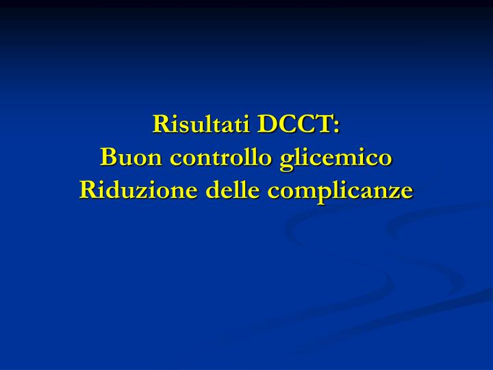 Risultati DCCT: