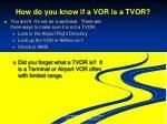 how do you know if a vor is a tvor