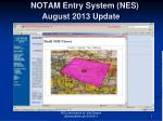 notam entry system nes august 2013 update