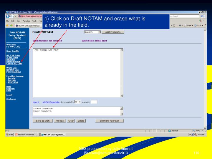 c) Click on Draft NOTAM and erase what is