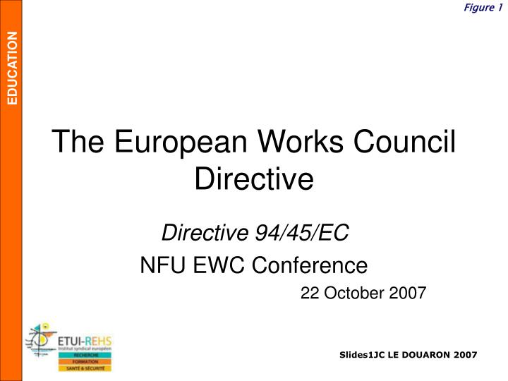 The european works council directive