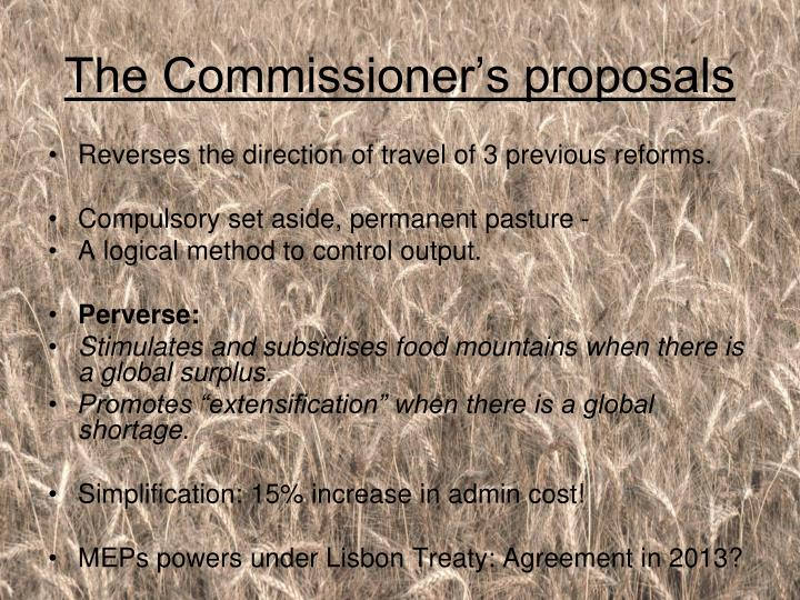 The Commissioner's proposals
