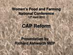 women s food and farming national conference 12 th april 2012 cap reform