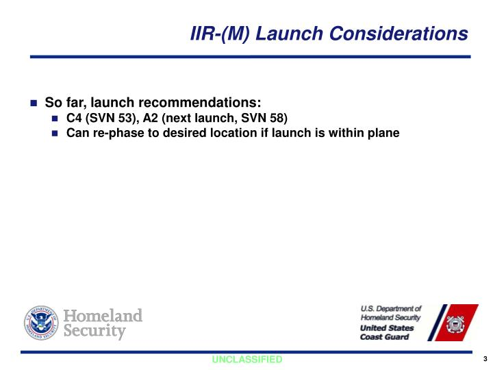 Iir m launch considerations