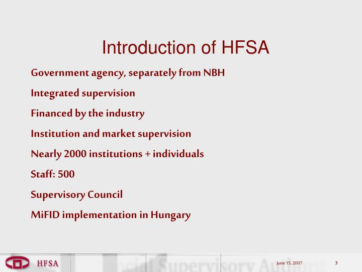 Introduction of HFSA